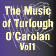 The Music of Turlough O'Carolan, Vol.1