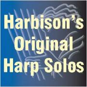 Harbison's Original Harp Solos
