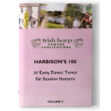 Harbison's 100 Easiest Irish Dance Tunes Book Volume 5