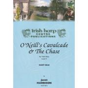 O'Neill's Cavalcade & The Chase